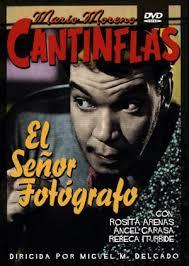 Cantinflas: El Senor Fotografo