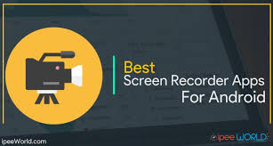best recording app for android top 5 free screen recorder apps for android no root required
