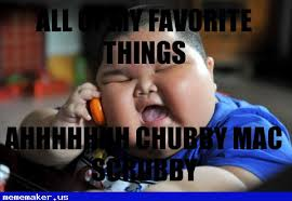 Fat Chinese Boy Meme - cool meme in http mememaker us chubby mac scrubby fat chinese