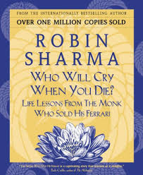 the monk who sold his audio free who will cry when you die lessons from the monk who sold