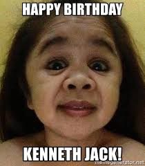 Kenneth Meme - happy birthday kenneth jack mahalatmu meme generator