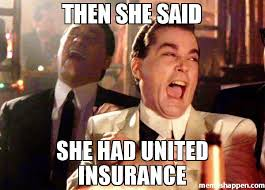 Insurance Meme - then she said she had united insurance meme ray liota 48929 page
