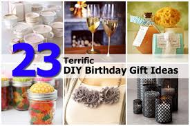 gift ideas 23 terrific diy birthday gift ideas