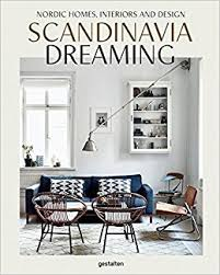 amazon com scandinavia dreaming nordic homes interiors and