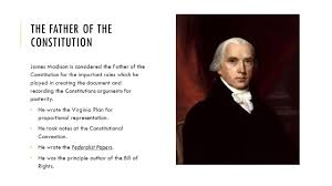 helped write the federalist papers jeffersonian to jacksonian democracy the growth of a nation and 14 the father of the constitution james madison is considered the father of the constitution for the important roles which he played in creating the