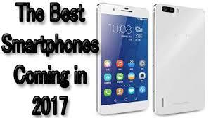 best new android phones best new phones 2017 new android phones new iphone best