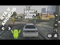 gta v android apk gta v para android mod apk data 150 mb