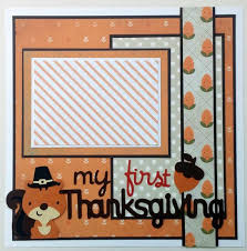 babys thanksgiving scrapbook layout baby by ohioscrapper