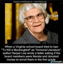 To Kill A Mockingbird Meme - source is mentioned on weird factsorg when a virginia school board