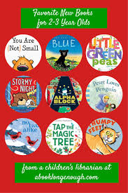 great preschool and toddler gifts favorite new books for 2 3 year