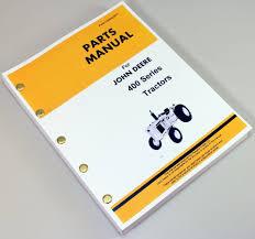 john deere 400 series tractors parts manual catalog assembly
