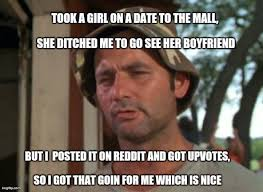 First Date Meme - first date to the mall imgflip