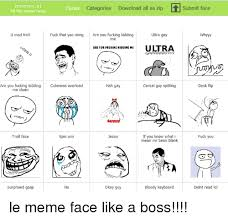 Are You Fucking Kidding Me Meme Face - memes at submit face faces categories download all as zip all the