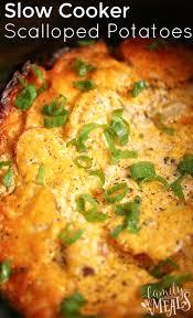 thanksgiving scalloped potatoes slow cooker scalloped potatoes family fresh meals