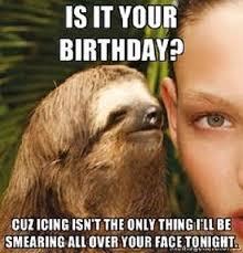 Birthday Sex Meme - 50 best happy birthday memes 5 birthday memes taco tuesday