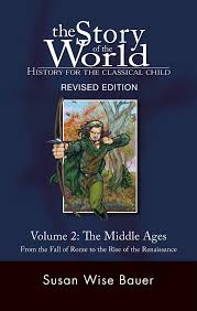 the story of the world history for the classical child volume 2
