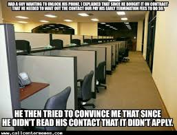 Cell Tech Meme - tales from a cell phone tech support agent call center memes
