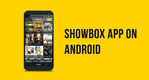 showbox app android how to and install showbox app on android