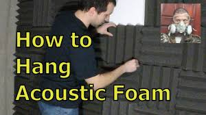how to hang acoustic foam to a wall youtube