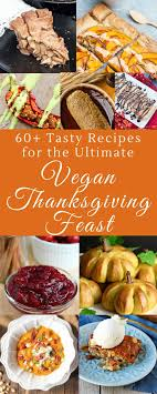178 best vegan thanksgiving images on vegetarian recipes