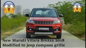 jeep india modified new maruti vitara brezza 2018 modified to jeep compass grille in