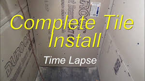 Tile On Wall In Bathroom Complete Bathroom Shower Install Time Lapse Start To Finish Youtube