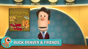 first thanksgiving poem buck u0027s thanksgiving poem buck denver u0026 friends jellytelly