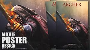 poster design with photoshop tutorial action movie poster design photoshop tutorial archer youtube