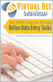 virtual bee review get paid to key online data entry jobs