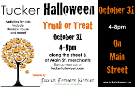 trunk u201d or treat main st in tucker october 31 u2013 tucker farmers