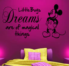mickey mouse vinyl wall art quote sticker boys childrens bedroom mickey mouse vinyl wall art quote sticker boys childrens bedroom little boy dreams quotes wall decals