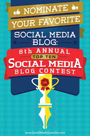 nominate your favorite social media blog 8th annual top 10 social