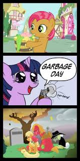 My Little Pony Know Your Meme - garbage day my little pony friendship is magic know your meme