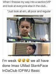 Stank Face Meme - 25 best memes about stankface stankface memes