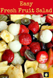 fruit fresh easy fresh fruit salad using a wonderful variety of fruits