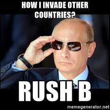 Rush Meme - putin s strategy rush b know your meme