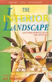 Interior Landscape The Interior Landscape Love Poems From A Classical Tamil