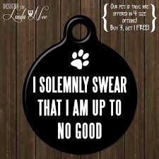 Baby Dog Tags I Solemnly Swear I Am Up To No Good Dog Tag Personalized Pet Tag