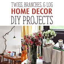 twigs branches and log home decor diy projects the cottage market