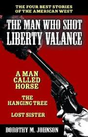 The Man Who Shot Liberty Valance Chords Western Fictioneers Lost Sister My Fave Western Short Story By