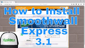 Smooth Wall How To Install Smoothwall Express 3 1 Sp2 Review Vmware Tools