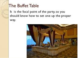 Buffet Set Up by How To Set Up An Elegant Buffet Table