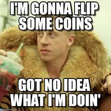 Meme Coins - i m gonna flip some coins on memegen