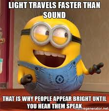 What Travels Faster Light Or Sound Light Travels Faster Than Sound That Is Why People Appear Bright