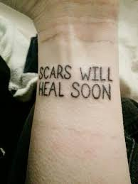 scars will heal soon tattoo scars will heal tattoos pinterest