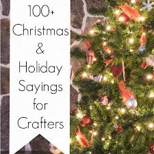 100 christmas and holiday sayings for crafters cutting for business