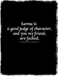 Karma Love Quotes by Best 25 Karma Quotes Ideas On Pinterest Karma Funny Karma