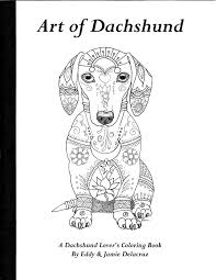 art of dachshund coloring book volume no 1 physical book