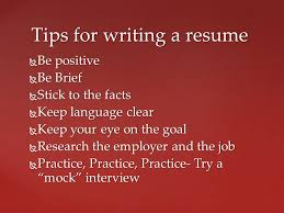 Tips For Writing A Resume Interviewing For A Job And Resume Writing Ppt Download