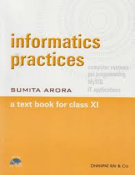 informatics practices a text book for class xi buy informatics